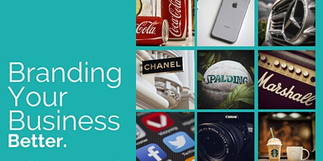 Branding Your Business Better Webinar - May 12, 2021 tickets