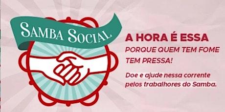 MOVIMENTO SAMBA SOCIAL: QUEM TEM FOME, TEM PRESSA! ingressos