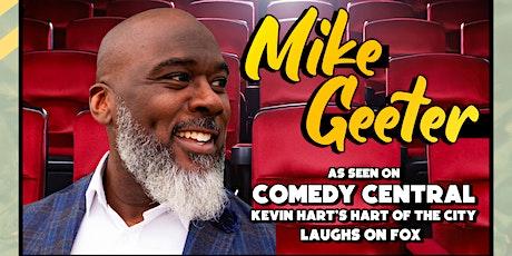 Comedian Mike Geeter in Kenosha, WI (Priority Seating & Free Drink) tickets
