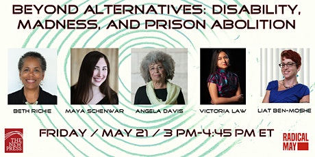 Beyond Alternatives: Disability, Madness and Prison Abolition tickets