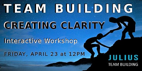 CREATING CLARITY - Team Building Workshop tickets