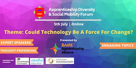 The Apprenticeship Diversity & Social Mobility Forum - Summer 2021 tickets