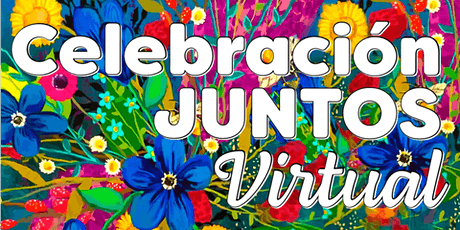 Celebración JUNTOS Virtual tickets