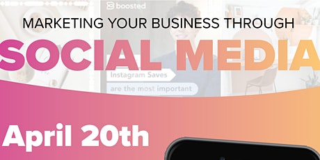 Marketing Your Business Through Social Media tickets