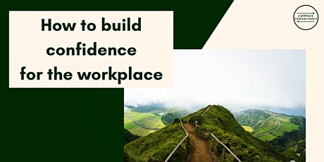 How to build confidence for the workplace tickets