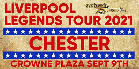 An Evening with Liverpool Legends - Chester tickets