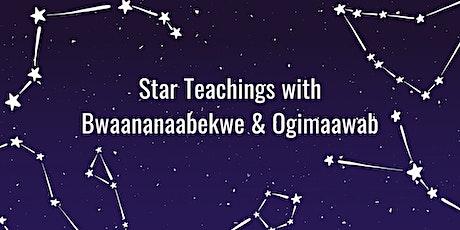 Star Teachings with Bwaananaabekwe & Ogimaawab tickets