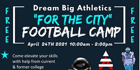 """Dream Big Athletics """"For The City"""" Middle School Football Camp tickets"""