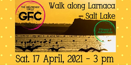 Walk along Larnaca Salt lake_with The GirlFriends' Circle (for Cyprus only) tickets