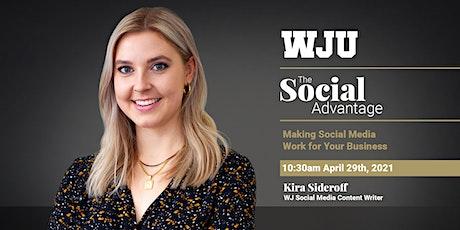 WJ Webinar - The Social Advantage tickets