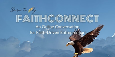 FaithConnect for Faith-driven Entrepreneurs tickets