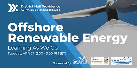 Offshore Renewable Energy: Learning as We Go tickets
