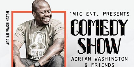 1Mic Ent Presents Adrian Washington & Friends tickets