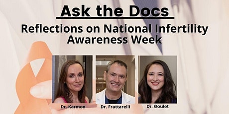 Ask the Docs: Reflections on National Infertility Awareness Week tickets