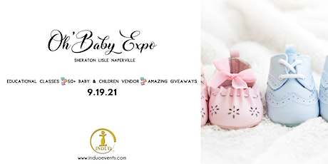 Induo's 3rd Annual Oh' Baby Expo for New & Expecting Parents!  tickets