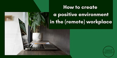 How to create a positive environment in the (remote) environment entradas