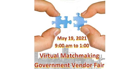Virtual Matchmaking Government Vendor Fair tickets