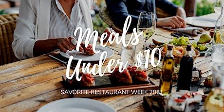 Savorite Restaurant Week 2021 | Meals Under $10 tickets
