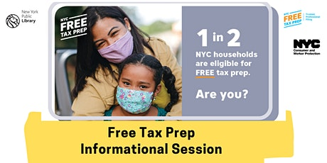 NYC Free Tax Prep Informational Session tickets