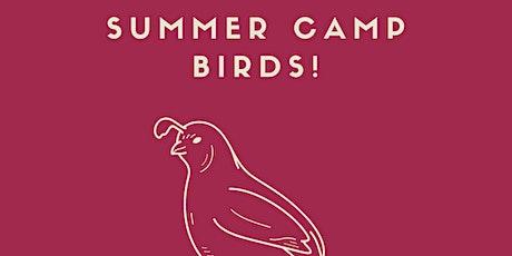 Summer Craft Camp -  Birds tickets