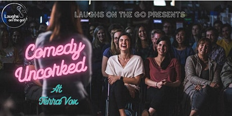 Comedy Uncorked at Vox Vineyards! tickets