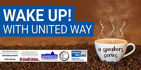 """Wake Up! with United Way """"Accessing Healthcare While Chronically Homeless"""" tickets"""