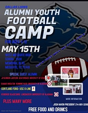 FREE FOOTBALL CAMP ***DALLAS LIONS ALUMNI ***D1 COLLEGE AND NFL PLAYERS**** tickets