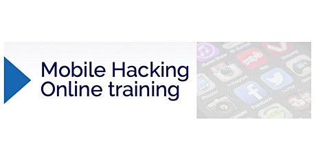 Mobile Hacking Online Training tickets
