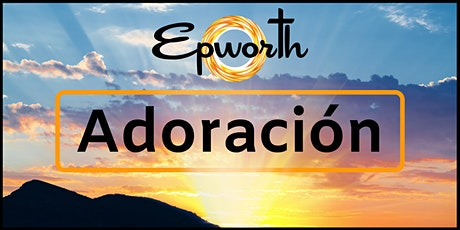 18 de abril CAMINO! Servicio de Adoración en español boletos