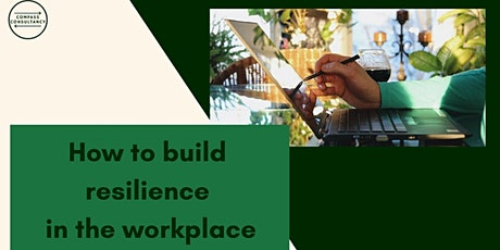 How to build resilience in the workplace tickets