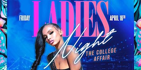 LADIES Night - The College Affair tickets