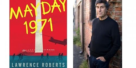 Mayday 1971: A Conversation with Lawrence Roberts tickets