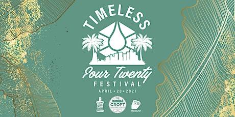 Timeless 420 Festival tickets