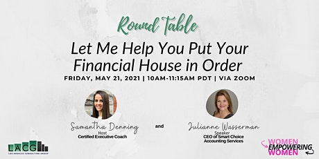 Women Empowering Women: Let Me Put Your Financial House in Order tickets