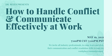 How to Handle Conflict & Communicate Effectively at Work tickets