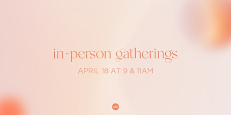In-Person Gatherings, April 18 tickets