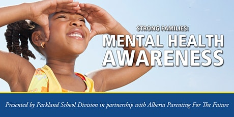 Strong Families Series: Mental Health Awareness tickets