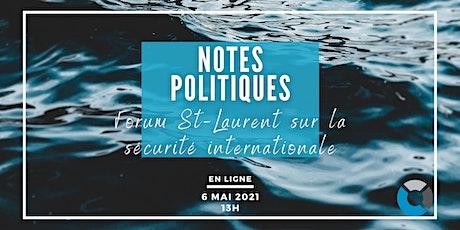 Présentation de notes politiques du Forum St-Laurent 2021 billets