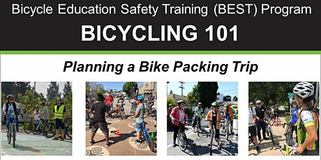 BIKE MONTH: Bicycling 101 - Planning a Bike Packing Trip - Online Class tickets