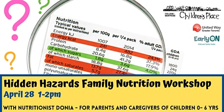 Hidden Hazards Family Nutrition Workshop tickets