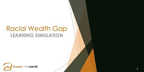 Racial Wealth Gap Learning Simulation tickets