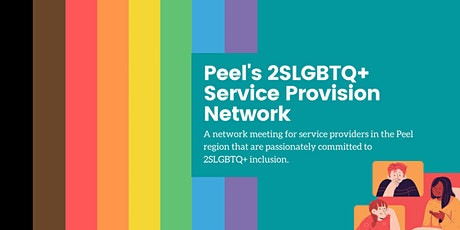 Peel's 2SLGBTQ+ Service Provision Network tickets