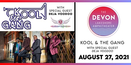 Kool & The Gang with special guest Deja Voodoo tickets