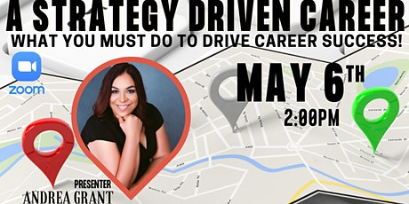 A Strategy Driven Career: What you MUST do to drive career success! tickets