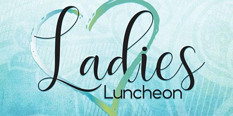 May Ladies Luncheon  with Dena Rogers tickets