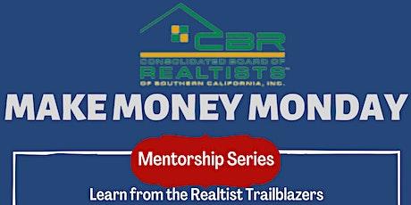 MAKE MONEY MONDAY Mentorship Series tickets