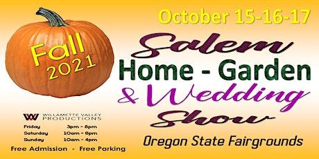 Salem Home, Garden & Wedding Show tickets