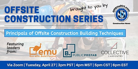 Principals of Offsite Construction Building Techniques tickets