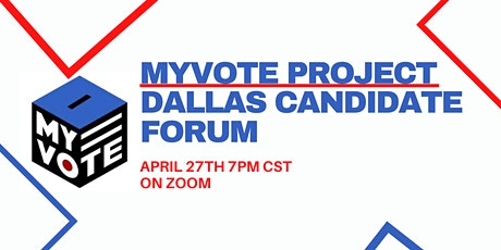 MyVote Project Dallas Candidate Forum tickets