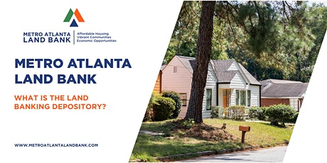 Metro Atlanta Land Bank Lunch & Learn: Webinar Series tickets